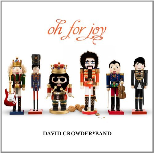 Oh For Joy by David Crowder*Band (2011-10-04)