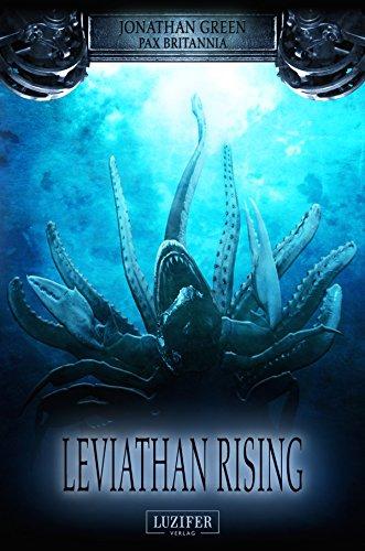 Buchseite und Rezensionen zu 'Leviathan Rising: Abenteuerroman (Pax Britannia 2)' von Jonathan Green