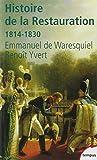 Histoire de la restauration, 1814-1830