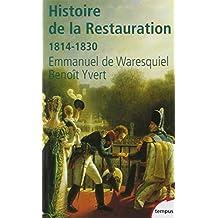 Histoire De La Restauration: 1814-1830