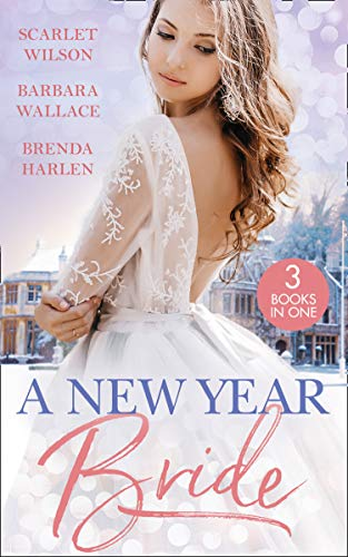 A New Year Bride: Christmas in the Boss's Castle / Winter Wedding for the Prince / Merry Christmas, Baby Maverick! (Mills & Boon M&B) (English Edition)