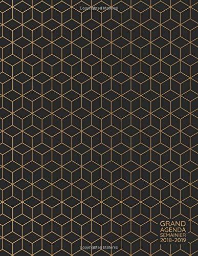 Grand Agenda Semainier 2018-2019: Agenda Scolaire de Juillet 2018 à Août 2019, Semainier simple & positif, idéal prise de rendez-vous, motif géométrique noir