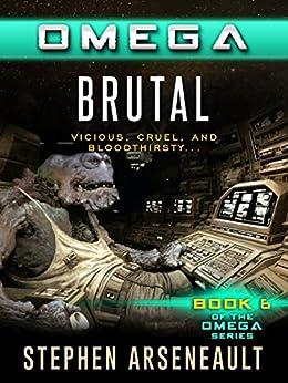 OMEGA Brutal (English Edition) di [Arseneault, Stephen]
