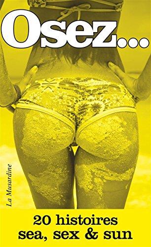 Osez 20 histoires sea, sex and sun par Collectif