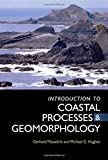 An Introduction to Coastal Processes and Geomorphology (Hodder Arnold Publication) by Gerhard Masselink (2003-05-30)