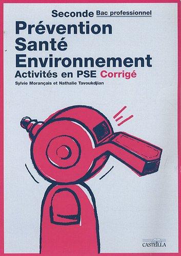 Prévention Santé Environnement 2e Bac Pro : Activités en PSE, Corrigé