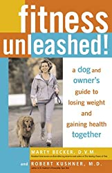 Fitness Unleashed!: A Dog and Owner's Guide to Losing Weight and Gaining Health Together