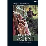Der letzte Agent: Ein Siggi-Baumeister-Krimi (Eifel-Krimi 15)