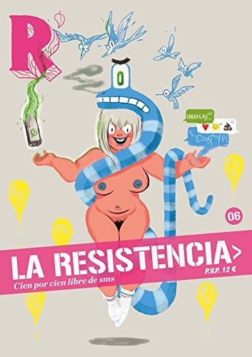 La Resistencia 6: Cien por cien libre de sms... (Revista) por Vv.Aa