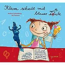 Klara schreibt mit blauer Tante (Bilderbuch)