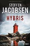 Hybris: Thriller (Ein Fall für Lene Jensen und Michael Sander, Band 4)