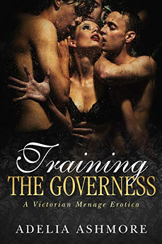 Training The Governess: A Victorian Menage Erotica (The Harem of Lord and Lady Harcourt Book 2) (English Edition)