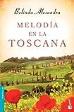 Melodía en la Toscana (Novela y Relatos)