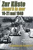 Zur Küste : Tome 2, Le Corridor des Panzer