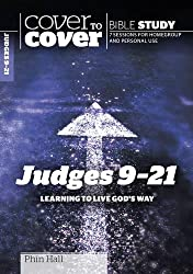 Judges 9-21: Learning to Live God's Way (Cover to Cover Bible Study)