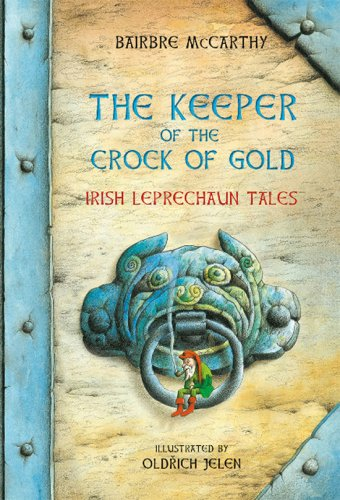 the-keeper-of-the-crock-of-gold-irish-leprechaun-tales