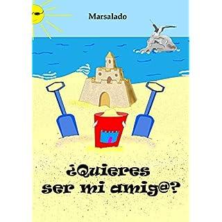 ¿Quieres ser mi amig@? (Spanish Edition)
