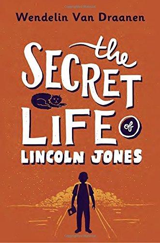 The Secret Life of Lincoln Jones by Wendelin Van Draanen (2016-10-25)