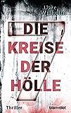 Die sieben Kreise der Hölle: Thriller (Helena Faber, Band 2) - Uwe Wilhelm