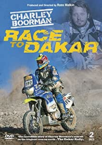 Charley Boorman: Race To Dakar [DVD]