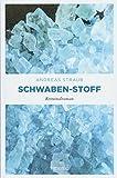 Schwaben-Stoff: Kriminalroman