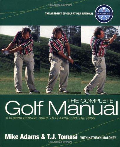 The Complete Golf Manual por Professor Mike D. Adams