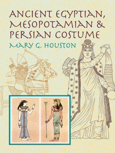 Ägyptischen Geschichte Kostüm (Ancient Egyptian, Mesopotamian & Persian Costume (Dover Fashion and)