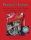 Franklin's Indians: Irish Motorcycle Racer Charles gebraucht kaufen  Wird an jeden Ort in Deutschland