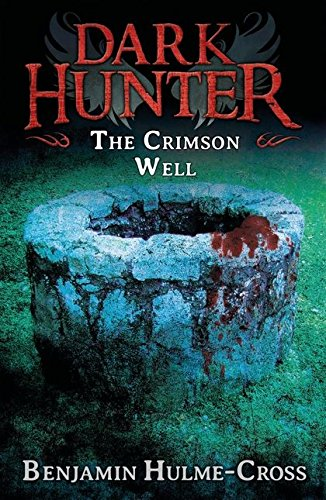 The Crimson Well (Dark Hunter 9)