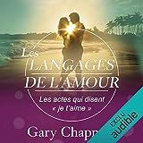 Les langages de l'Amour - Les actes qui disent