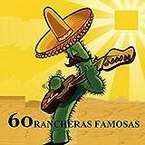 60 Rancheras Famosas
