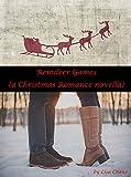 Reindeer Games: (A Christmas romance novella)