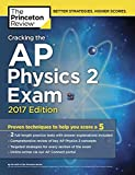 Cracking the Ap Physics 2 Exam: 2017 Edition (College Test Prep)