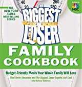 (The Biggest Loser Family Cookbook: Budget-Friendly Meals Your Whole Family Will Love) By Devin Alexander (Author) Paperback on (Nov , 2008)