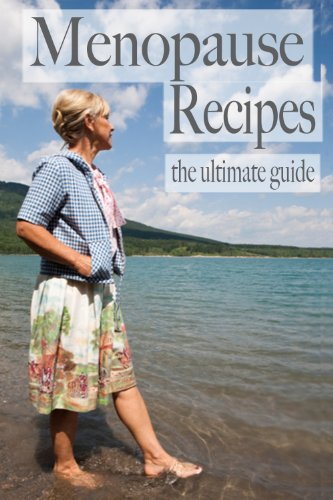 Menopause Recipes - The Ultimate Guide (English Edition)
