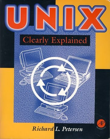 UNIX clearly explained.