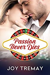 Passion Never Dies (English Edition)