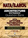 NATA/B.ARCH. Architecture Entrance Question Bank (Revised 2018 Edition)