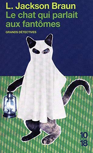 Le chat qui parlait aux fantômes