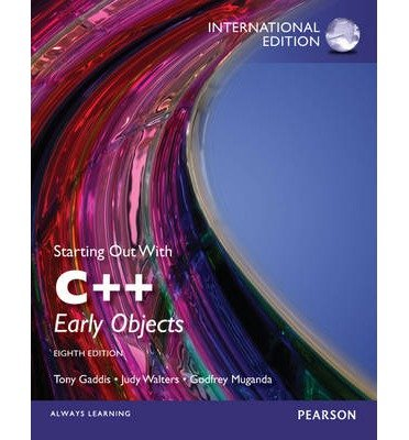 [(Starting Out with C++: Early Objects)] [ By (author) Tony Gaddis, By (author) Judy Walters, By (author) Godfrey Muganda ] [June, 2013]