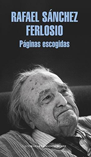 Páginas escogidas (Literatura Random House) por Rafael Sánchez Ferlosio
