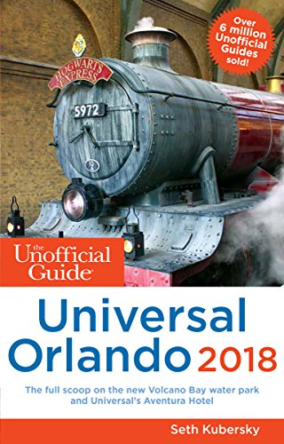 Unofficial Guide to Universal Orlando 2018 (Unofficial -