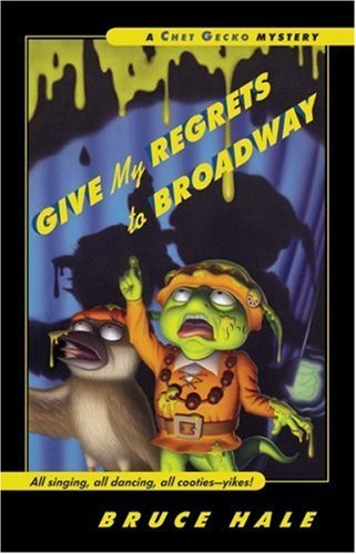 Give My Regrets to Broadway: A Chet Gecko Mystery (English Edition)