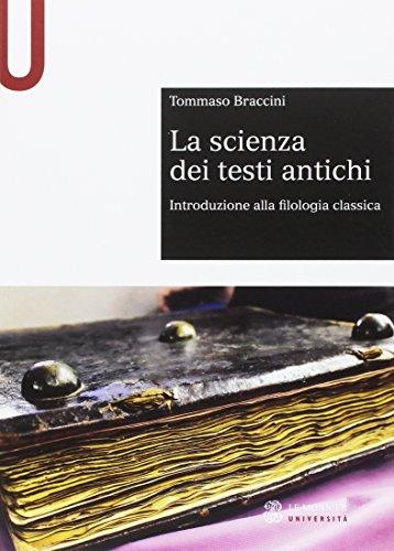 La scienza dei testi antichi. Introduzione alla filologia classica