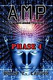 AMP - Phase 4 (Cyborg Invasion) (A.M.P.)