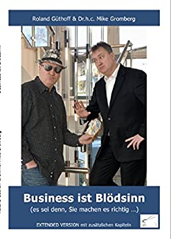 Business ist Blödsinn