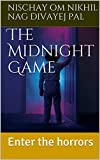 The Midnight Game: Enter the horrors