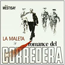 La Maleta Y Romance Del Corredera