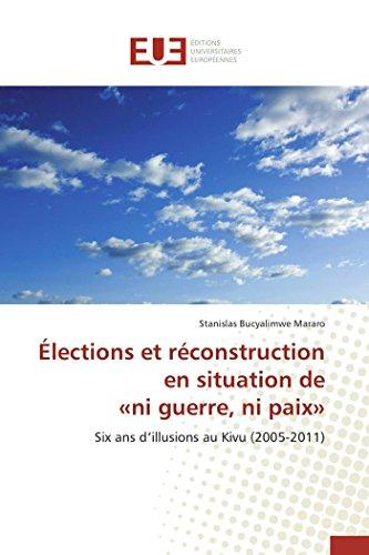 Élections et réconstruction en situation de «ni guerre, ni paix»