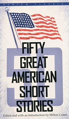 Fifty Great American Short Stories by Milton Crane (1984-08-01)